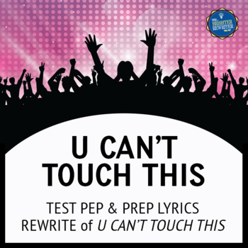 Testing Song Lyrics for U Can't Touch This