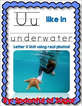 U Like In Underwater (Letter U Unit Using Real Photos!)