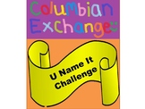 U Name It: The Columbian Exchange - ELL included!