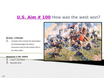 U.S. Aim # 100 How was the west won?