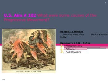 U.S. Aim # 102 What were some causes of the Progressive Movement?
