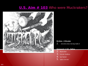 U.S. Aim # 103 Who were Muckrakers?