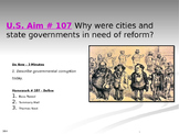 U.S. Aim # 107 Why were cities and state governments in need of reform?