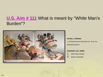"""U.S. Aim # 111 What is meant by """"White Man's Burden""""?"""