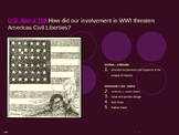 U.S. Aim # 119 How did our involvement in WWI threaten Americas Civil Liberties?