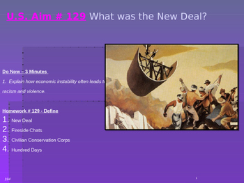 U.S. Aim # 129 What was the New Deal?