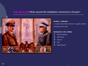 U.S. Aim # 134 What caused the totalitarian movement in Europe?