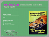 U.S. Aim # 138 What was life like on the home front?