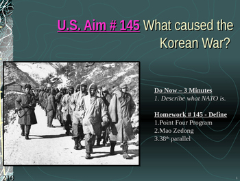 U.S. Aim # 145 What caused the Korean War?