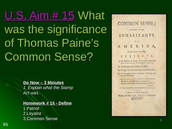 U.S. Aim # 15 What was the significance of Thomas Paine's Common Sense?