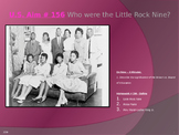 U.S. Aim # 156 Who were the Little Rock Nine?