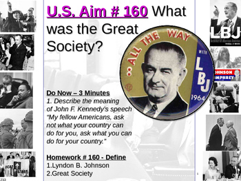 U.S. Aim # 160 What was the Great Society?