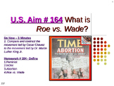 U.S. Aim # 164 What is Roe vs. Wade?