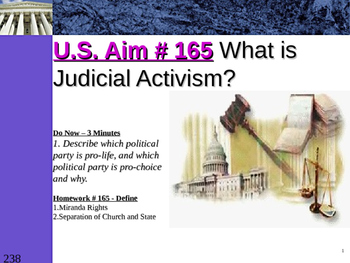 U.S. Aim # 165 What is Judicial Activism?