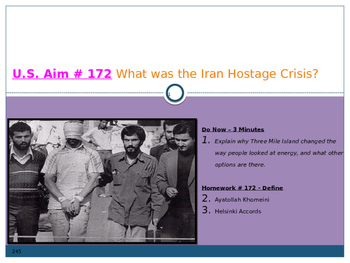 U.S. Aim # 172 What was the Iran Hostage Crisis?