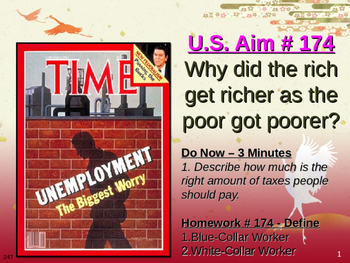 U.S. Aim # 174 Why did the rich get richer as the poor got