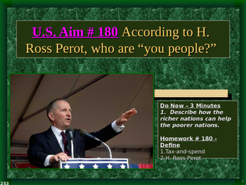 "U.S. Aim # 180 According to H. Ross Perot, who are ""you people?"""