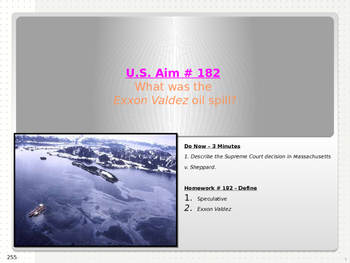 U.S. Aim # 182 What was the Exxon Valdez oil spill?