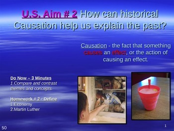U.S. Aim # 2 How can historical Causation help us explain the past?