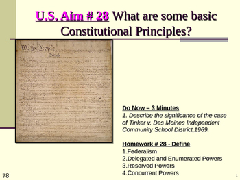 U.S. Aim # 28 What are some basic Constitutional Principles?