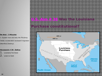U.S. Aim # 38 Was the Louisiana Purchase constitutional?