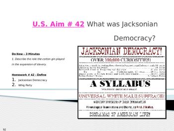 U.S. Aim # 42 What was Jacksonian Democracy?