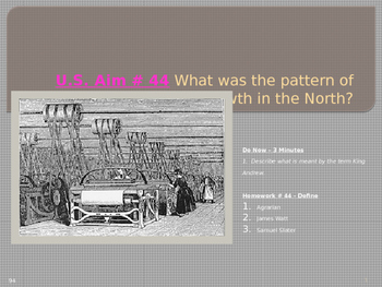 U.S. Aim # 44 What was the pattern of economic growth in the North?