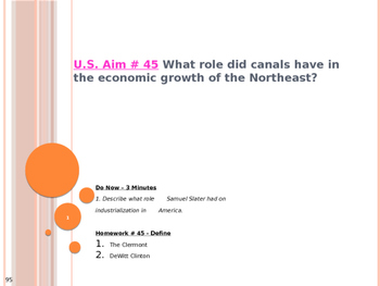 U.S. Aim # 45 What role did canals have in the economic growth of the Northeast?