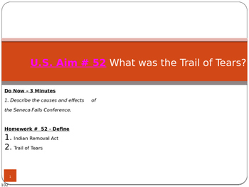 U.S. Aim # 52 What was the Trail of Tears?