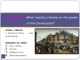 U.S. Aim # 55 What caused a debate on the power of the Constitution?