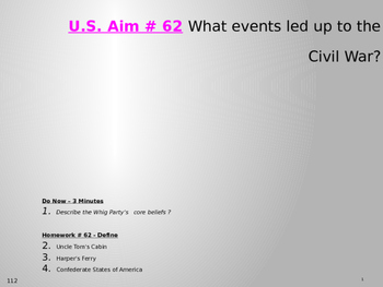 U.S. Aim # 62 What events led up to the Civil War?