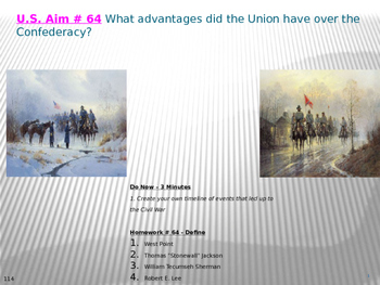 U.S. Aim # 64 What advantages did the Union have over the