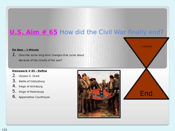 U.S. Aim # 65 How did the Civil War finally end?