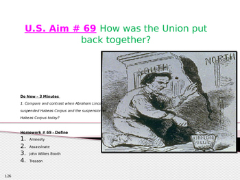 U.S. Aim # 69 How was the Union put back together?