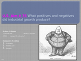 U.S. Aim # 75 What positives and negatives did industrial growth produce?