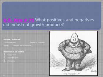 U.S. Aim # 75 What positives and negatives did industrial