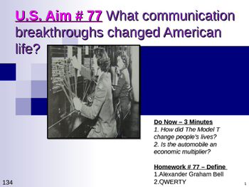 U.S. Aim # 77 What communication breakthroughs changed American life?
