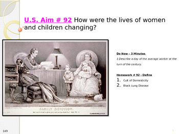 U.S. Aim # 92 How were the lives of women and children changing?