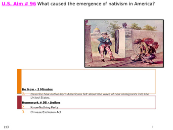 U.S. Aim # 96 What caused the emergence of nativism in America?
