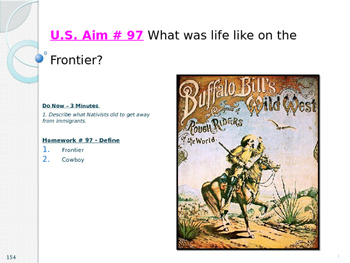 U.S. Aim # 97 What was life like on the Frontier?