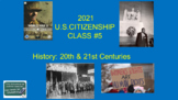 U..S. Citizenship Class FIVE (of 6) Mini-Course