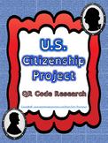 Social Studies: U.S. Citizenship Project QR Code Research