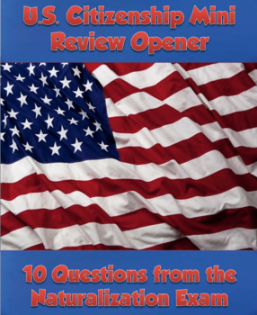 U.S. Citizenship Test Mini Review Opener #4 KEY INCLUDED
