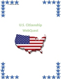 U.S. Citizenship Webquest