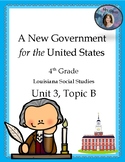U.S. Constitution, 4th Grade Louisiana, Unit 3, Topic B (DBQs & Test Included!)