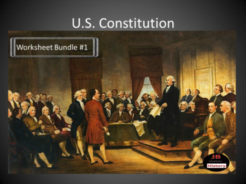 U.S. Constitution Worksheet Bundle #1