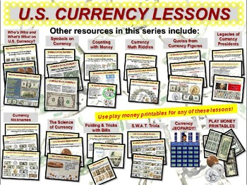 U.S. Currency - 12 Resource Bundle (math, science, history, secrets and more)