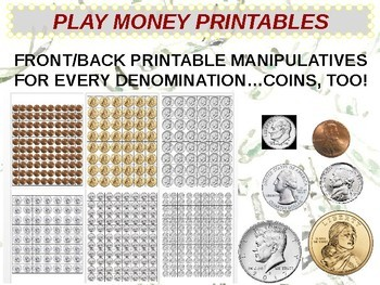 U.S. Currency - PLAY MONEY PRINTABLE MANIPULATIVES (ALL COINS AND BILLS)