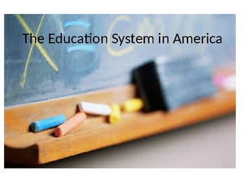 U.S. EDUCATION SYSTEM