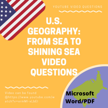 U.S. Geography - From Sea to Shining Sea Video Questions